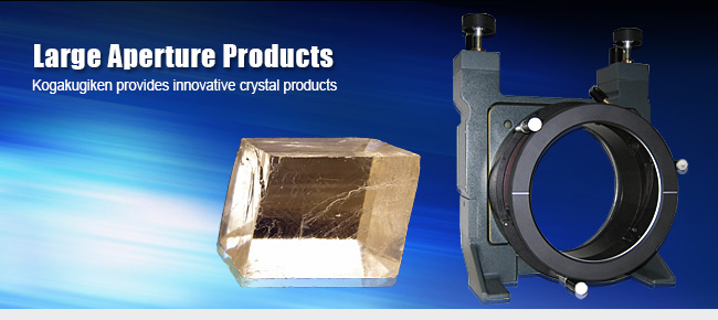 Large Aperture CLBO crystal and LBO crystal